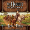 LORD OF THE RINGS - THE CARD GAME - THE HOBBIT: OVER HILL AND UNDER HILL